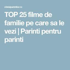 TOP 25 filme de familie pe care sa le vezi | Parinti pentru parinti Top, Movies, Crop Shirt, Shirts