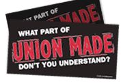 Free Bumper Sticker - What Part of UNION MADE Don\'t You Understand