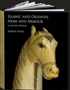 Islamic and Oriental Arms and Armour