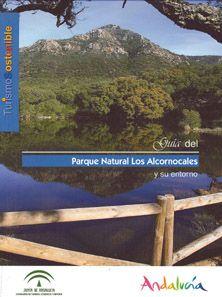 Guía del Parque Natural Los Alcornocales y su entorno / textos y fotografías, Bosque de Palabras, S.L.