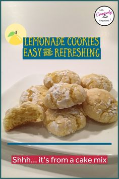 Use cake mix to make easy lemon cookies - LIFE, CREATIVELY ORGANIZED Easy lemon cookies. These refreshingly delicious cookies only have 6 ingredients
