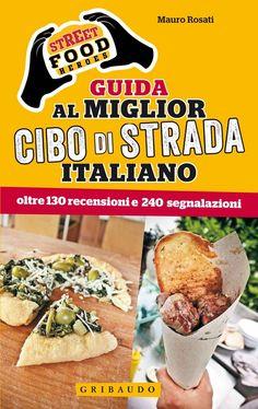 guida al miglior cibo di strada italiano_mauro rosati