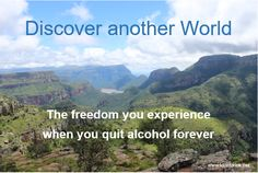 Quitting Alcohol, Stop Drinking, The Freedom, Another World, Nature, Travel, Quit Drinking, Naturaleza, Viajes