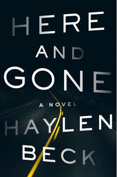Here and Gone is a gripping, wonderfully tense suspense thriller about a mother's desperate fight to recover her stolen children from corrupt authorities.  It begins with a woman fleeing through Arizona...