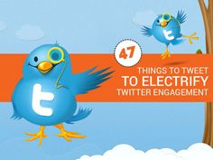 Trying to increase Twitter engagement? Here's 47 things to tweet about to electrify your audience and keep them coming back for more.