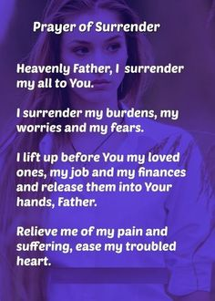 Heavenly Father, I kneel before Your throne of grace and mercy, surrendering my all to You. I surrender my burdens, my worries and my fears. Prayer Scriptures, Bible Prayers, Faith Prayer, God Prayer, Power Of Prayer, Prayer Quotes, Catholic Prayers, Bible Quotes, Fervent Prayer