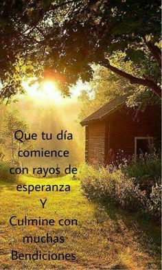 Frases - Adventure Tutorial and Ideas Good Morning Messages, Good Morning Greetings, Good Morning Images, Morning Prayers, Good Morning Inspiration, Daily Inspiration Quotes, Spanish Inspirational Quotes, Spanish Quotes, Good Day Quotes