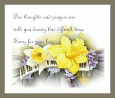 Sympathy Quotes - Our Thoughts And Prayers Are With You During This Difficult Time. Sorry For Your Loss Sympathy Wishes, Sympathy Quotes, Sympathy Cards, Greeting Cards, Condolences Quotes, Condolence Messages, Sending Prayers, Sorry For Your Loss, Inspirational Qoutes