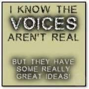 the voices, haha Great Quotes, Quotes To Live By, Funny Quotes, Quotable Quotes, Inspirational Quotes, Awesome Quotes, Funny Memes, Haha, Are You Serious