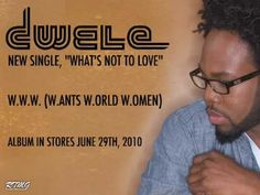 """Dwele """"What's Not To Love"""" / Album In Stores June 29th, 2010"""