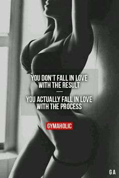 You fall in love with the process - it's what keeps you pushing yourself to new heights!!!
