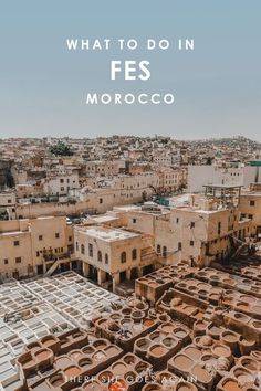 What to do in Fes, Morocco | fes morocco, fes medina, fes riad, fes morocco, fes morocco photography, fes morocco travel, fes morocco things to do in, fes morocco inspiration, fes morocco food, fes morocco restaurants, fes morocco architecture, fes morocco hotels, fes morocco what to do in, fes morocco cities, fez morocco