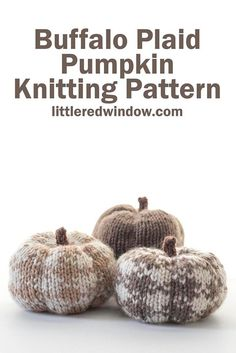 This adorable cozy little buffalo plaid pumpkin knitting pattern can be knit tall or short and plaid or plain, they're the perfect snuggly fall home accessory and they're super easy and addictive to knit! Circular Knitting Needles, Easy Knitting, Knitting Stitches, Knitting Toys, Fair Isle Knitting Patterns, Sweater Knitting Patterns, Knitting Projects, Knitting Ideas, Crochet Projects