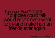 Teenager Posts. THAT IS TOTALLY ME!!!!!!!!!!!!!!!!!!!!!!!!!!!!!!!!!!!!!!!!!!!!!!!!!!!!!!!!!!!!!!!!!!!!!!!!!!!!!!!!!!!!!!!!!!!!!!!!!!!!!!!!!!!!!!!!!!!!!!!!!!!!!!!!!!!!!!!!!!!!!!!!!!!!!!!!!!:)