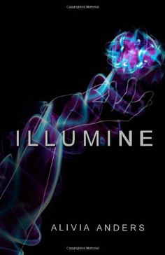 Illumine (The Illumine Series) by Alivia Anders,http://www.amazon.com/dp/1469920670/ref=cm_sw_r_pi_dp_JpPDsb0Q4X7EJW8A