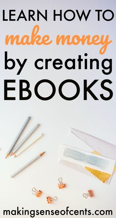 Learn How To Create A Profitable Ebook