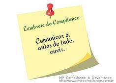 Lembrete do Compliance. Comunicar é, antes de tudo, ouvir.