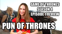 """Game of Thrones Season 4 Episode 1 Review - """"Pun of Thrones"""": Jan Gilbert from Flicks And The City reviews the best moments from the first episode of Season 4, including who wins the Game of Bones, Pain of Thrones, Dame of Thrones, Flame of Thrones, Insane of Thrones, Game of Drones & Quip of Thrones."""
