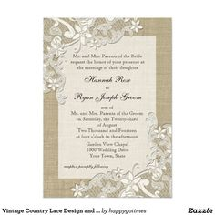 Shop Vintage Country Lace Design and Burlap Invitation created by happygotimes. Burlap Wedding Invitations, Wedding Invitation Design, Custom Invitations, Black Tie Wedding, Rose Wedding, Elegant Wedding, Burlap Card, Vintage Country, Vintage Style