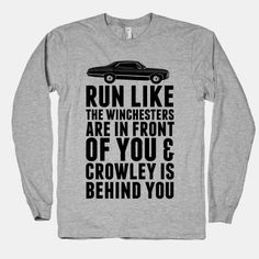 Run Like The Winchesters | HUMAN | T-Shirts, Tanks, Sweatshirts and Hoodies