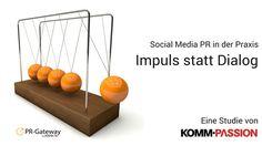 Social Media PR hat in die digitale Unternehmenskommunikation Einzug gehalten. Unternehmen nutzen Ihre Social Media, um Unternehmensinformationen an die Öffentlichkeit zu kommunizieren. Doch Social Media Kommunikation stellt Ansprüche an die Unternehmen und ist mehr als das Posten von News.   #Komm-Passion #PR mit Social Media #Social Media #Social Media PR #Studie