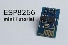 Great mini ESP8266 tutorial thanks to @GreatScottLab http://www.instructables.com/id/ESP8266-mini-Tutorial/