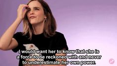 When she was asked what important lesson she'd want her daughter to learn, and her answer was perfect. | 13 Times Emma Watson Totally Nailed The Whole Feminism Thing