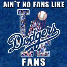 That's the Truth!! GO DODGERS