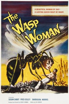 'The Wasp Woman' - 1959 film poster.