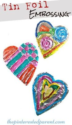 Tin Aluminum Foil Embossing - Painted embossed hearts. Pretty kid's arts…