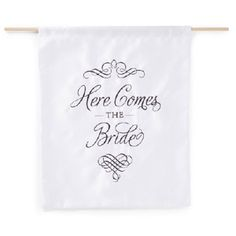 """WeddingDepot.com ~ Elegant Here Comes the Bride Sign ~ Elegant satin """"Here Comes the Bride"""" design embroidered on it.  Great for announcing the bride at aisle time.  Select your satin color and thread color."""
