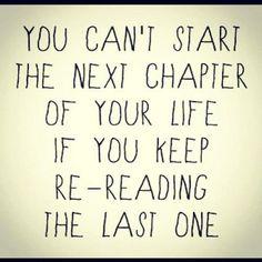 ''Você não pode #comecar um novo #capitulo de sua #vida, se continuar #relendo o #anterior.'' -SUD mensagens motivacionais Mórmon