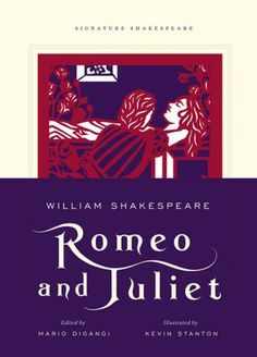 This series of Shakespeare books is breathtaking.  Romeo and Juliet (Signature Shakespeare Series)