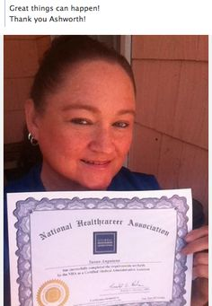 Susan is a graduate of the Ashworth College Medical Office Assistant Training Program and just earned her NHA Certification. Great job, Susan!  http://www.ashworthcollege.edu/why-ashworth/success-stories