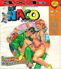 ¡Historietas Perversas!: Soy Naco, No. 01