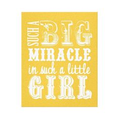 Such a big miracle is such a little girl gallery wrap canvas