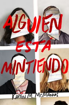 Alguien esta mintiendo / One of Us is Lying (Spanish Edition) by Karen M. Cool Books, I Love Books, New Books, One Of Us, All About Me Book, Ya Novels, Wattpad Books, World Of Books, Books For Teens