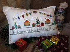 It's Beginning to Look a Lot Like Christmas Pillow (Cottage Style) Christmas Sewing, Christmas Embroidery, Christmas Love, Christmas Projects, Christmas Ornaments, Xmas, Christmas Cushions, Christmas Pillow, Santas Workshop