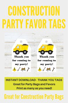 ConstructionThank You Favor Tags for a Construction Party Theme Party Favor Tags, Party Bags, I Party, Construction Party Favors, Swing Tags, Letter Size Paper, Thank You Tags, Printer Paper, Party Themes