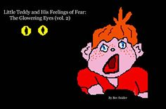 Little Teddy and His Feelings of Fear: The Glowering Eyes (vol. The Glowering Eyes Bart Simpson, Eyes, Feelings, Amazon, Movie Posters, Fictional Characters, Amazons, Riding Habit, Film Poster