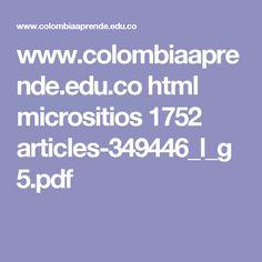 www.colombiaaprende.edu.co html micrositios 1752 articles-349446_l_g5.pdf