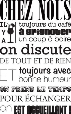 Citation Sticker Chez nous On est accueillant Insert Text, Messages, Design Quotes, Wall Quotes, Love Words, Sticker Design, Wall Murals, Best Quotes, Positivity