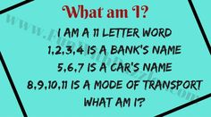 It is a 11 letter word 1,2,3,4 is a bank's name 5,6,7 is a car's name 8,9,10,11 is a mode of transport What is the word? Word Brain Teasers, Train Your Brain, Word Puzzles, Mode Of Transport, Puzzle Board, Riddles, English Language, Knowledge, Names