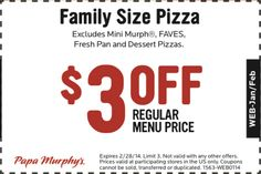Papa Murphy's Printable Coupon: Save on a Family Sized Pizza. Free Printable Coupons, Free Printables, Pizza Coupons, Dessert Pizza, Pizza Restaurant, Favourite Pizza, Online Coupons, Catfish, Grand Opening