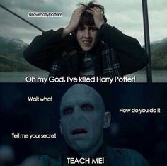"Harry Potter Lord Voldemort is one of the most powerful and appall villains in the history of books and film. These ""Top 25 Harry Potter Memes Voldemort"" so funny.Read out these ""Top 25 Harry Potter Memes Voldemort"" for more update. Memes Do Harry Potter, Harry Potter Fandom, Harry Potter World, Harry Potter Stuff, Harry Potter Wattpad, Harry Potter Characters Names, Harry Potter Pictures, Harry Potter Cast, Lego Harry Potter"