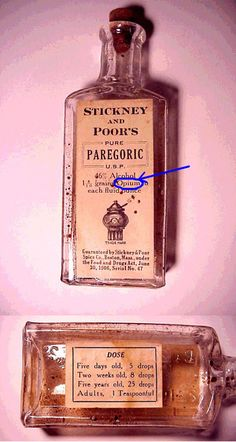 I want to start collecting old medicine bottles. Stickney and Poor's Paregoric was a mixture of opium and alcohol. Doses for infants, children, and adults are given on the bottle, starting at babies 5 days old. Antique Bottles, Vintage Bottles, Bottles And Jars, Apothecary Bottles, Glass Bottles, Images Vintage, Vintage Ads, Retro Ads, Vintage Stuff
