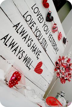Nice V-day decorations but also good for picture wall...