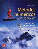 Métodos numéricos para ingenieros / Steven C. Chapra, Raymond P. Canale.  http://encore.fama.us.es/iii/encore/record/C__Rb2691843?lang=spi