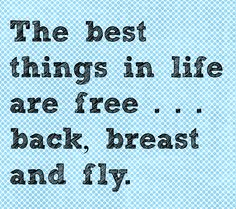 The best things in life are free.... Perfect saying for IMers. swimteamlifestyle.com
