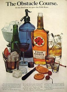 1966 Four Roses Whiskey Ad ~ Vintage Seltzer Bottle. This is actually some very good bourbon.